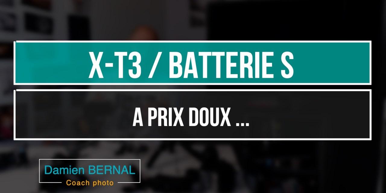 X-T3 : Une batterie S compatible a prix doux