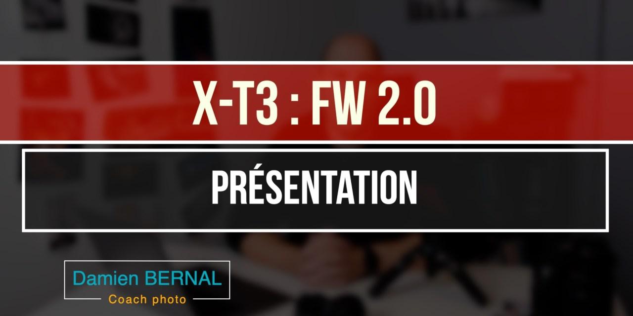 X-T3 : Mise à jour Fw 2.0