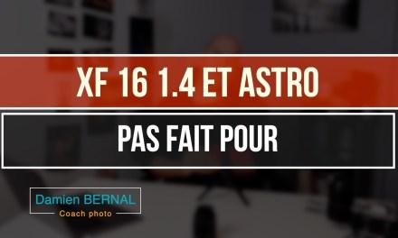 XF 16 f1.4 : Pourquoi il n'est pas idéal pour l'astrophotographie ?