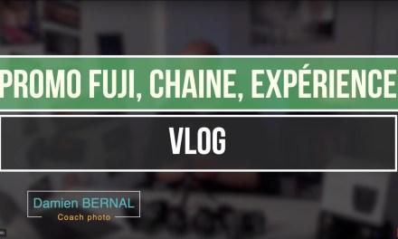 Vlog – Promo Fuji, Rencontre Fuji, Tests en cours, Autre marque