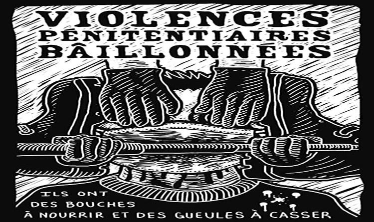 Violences pénitentiaires bâillonnées