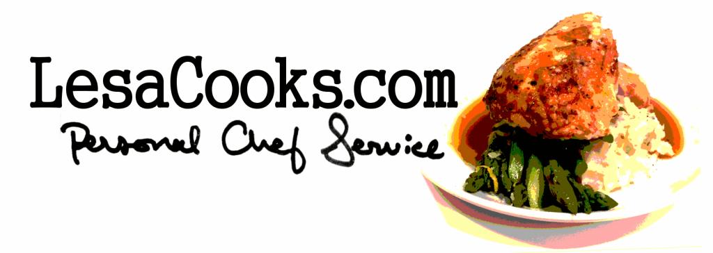 lesacooks.com personal chef service