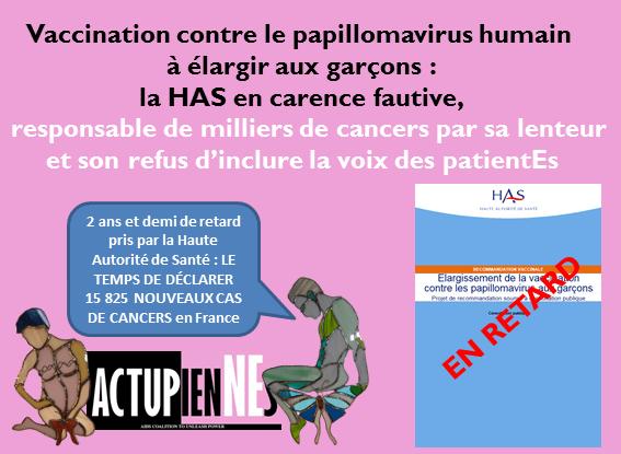 Vaccination contre le papillomavirus humain à élargir aux garçons : la HAS en carence fautive,   responsable de milliers de cancers par sa lenteur et son refus d'inclure la voix des patientEs