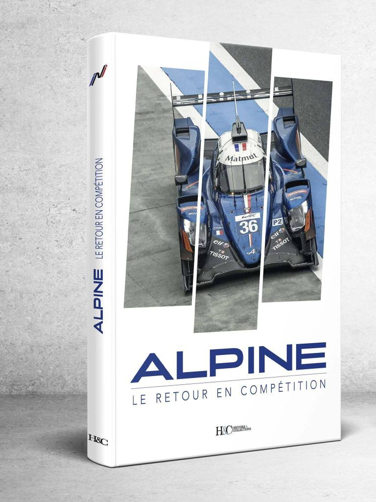Livre les Alpinistes Alpine le retour en compétition - Rétromobile 2020: les Alpine en présence