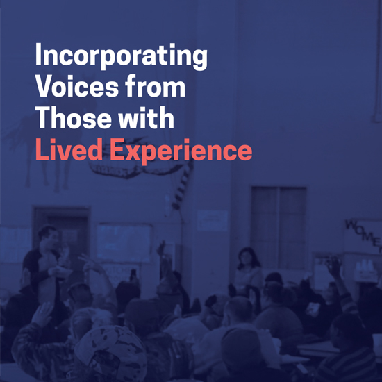 Incorporating Voices from those with Lived Experience