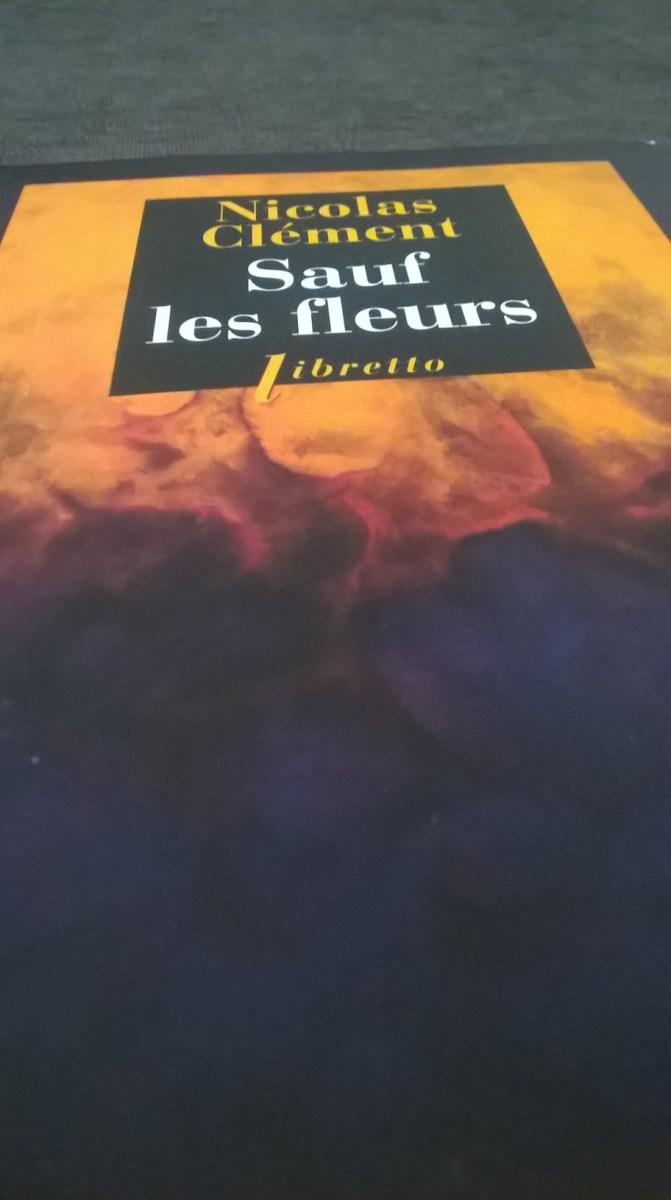 Nicolas Clement Sauf Les Fleurs : nicolas, clement, fleurs, Fleurs, Nicolas, Clément, Cœur, Camille