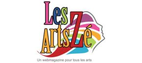 LES  ARTSZÉ : La presse web sur les arts