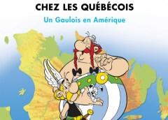 Astérix chez les Québécois, une histoire d'amour et de nostalgie pour les amateurs de BD