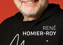 MOI de René Homier-Roy et Marc-André Lussier, biographie d'un homme et de la culture québécoise