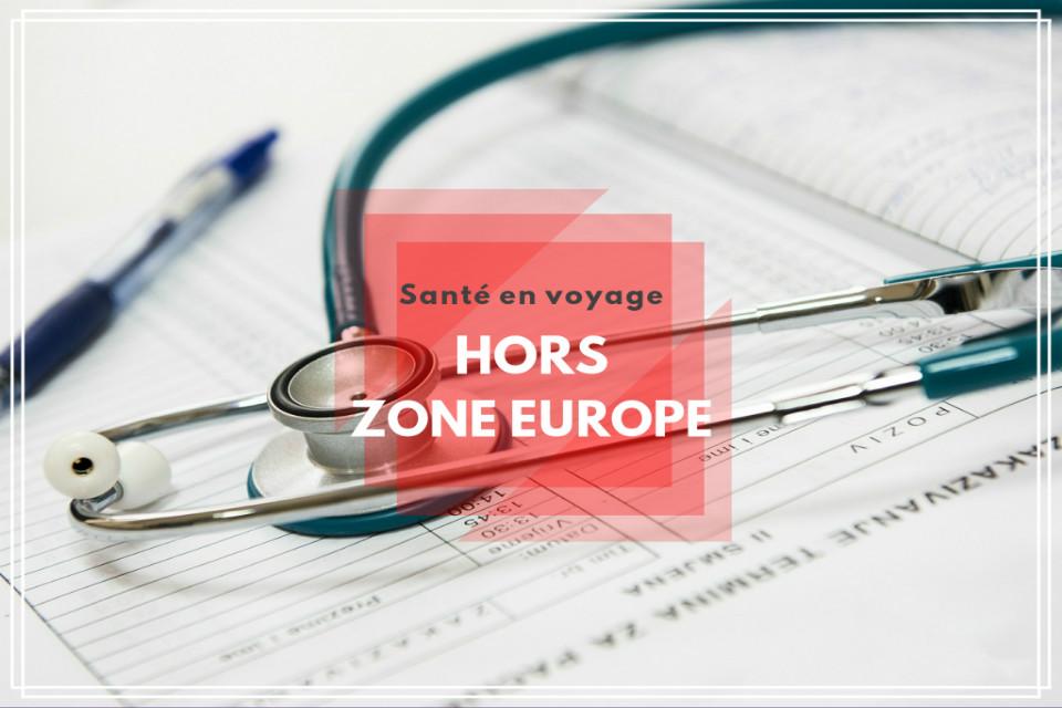 Santé Voyage Hors Zone Europe
