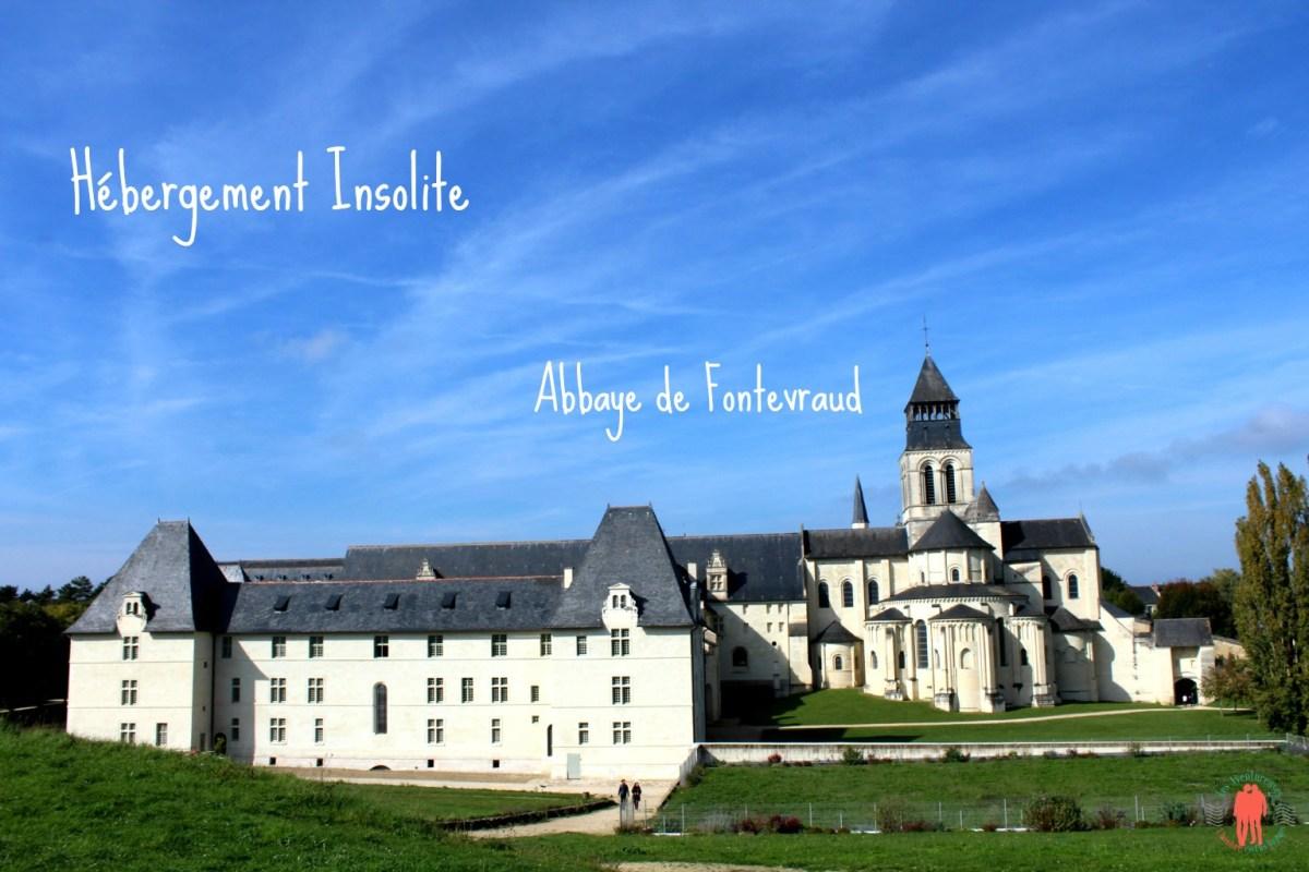 Abbaye de Fontevraud : un Lieu insolite pour dormir