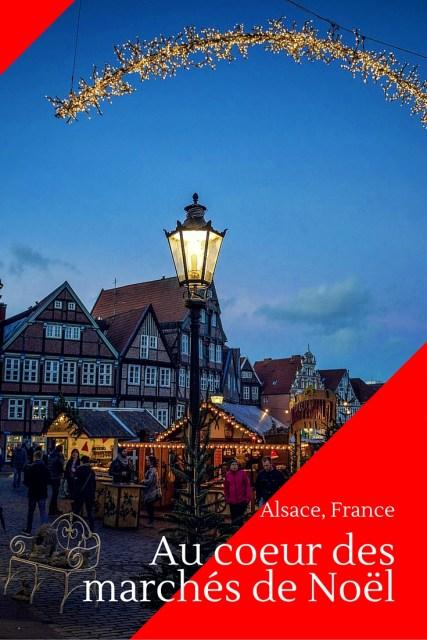 Au cœur des marchés de Noël Alsacien