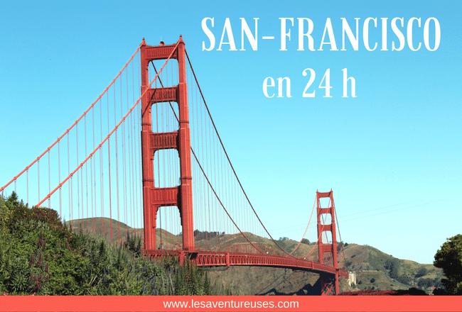Visiter San-Francisco en une journée