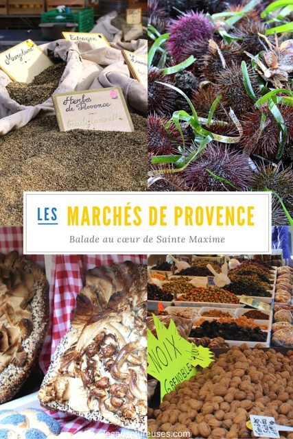 Les Marchés de Provence, Sainte Maxime & Saint Tropez