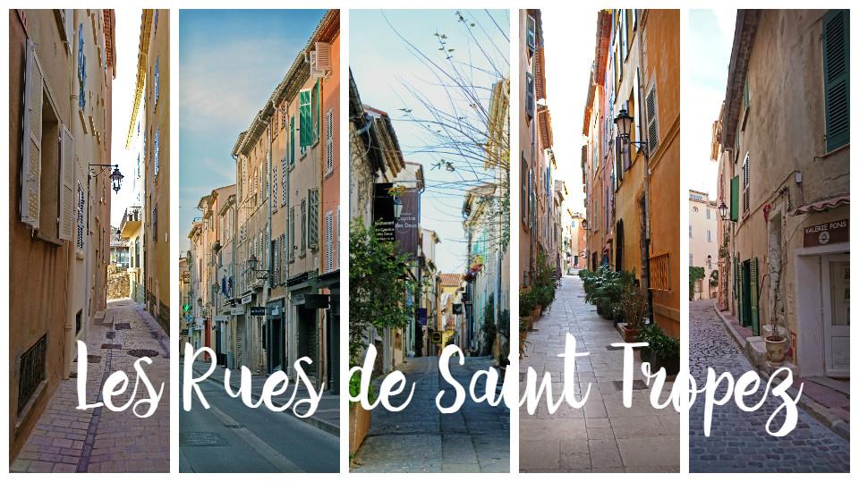 Les rues de Saint Tropez