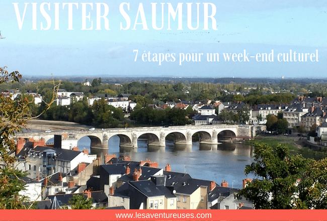 Visiter Saumur en un week-end culturel et 7 étapes incontournables