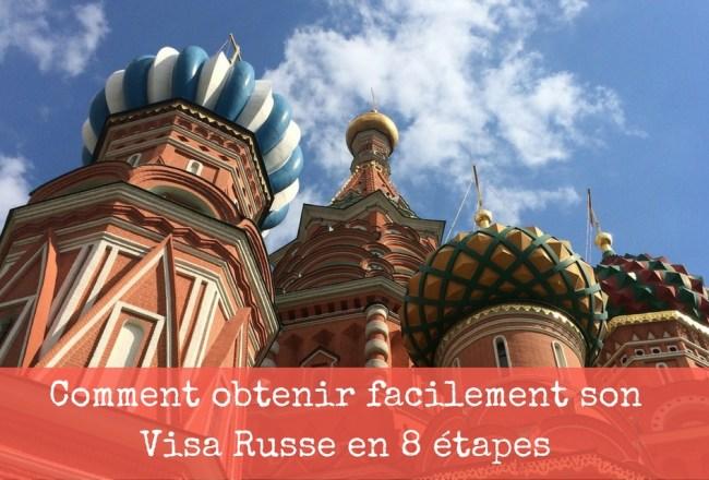 visa russe comment l'obtenir facilement en 8 étapes