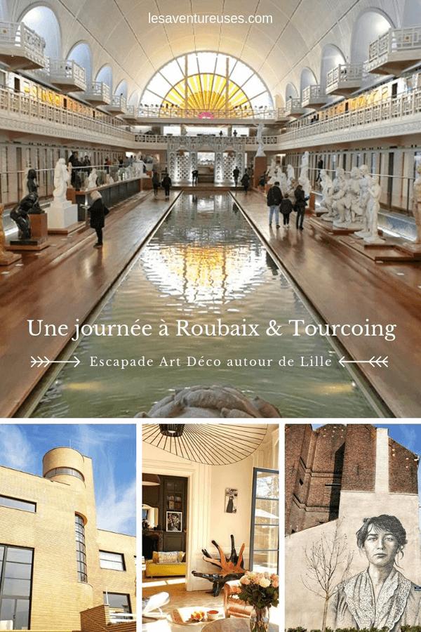 Collage de photo pour illustrer l'article escapade à Roubaix et Tourcoing