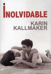 Inolvidable: Mis opiniones sobre el libro