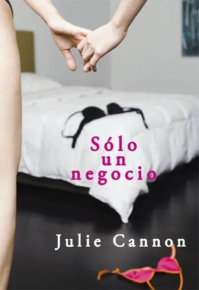 Sólo un negocio de Julie Cannon