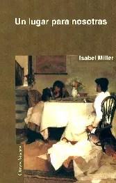 Un lugar para nosotras de Isabel Miller