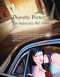 La Máscara del Mono de Dorothy Porter