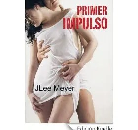 «Primer Impulso» por J. Lee. Meyer – Libro Lésbico
