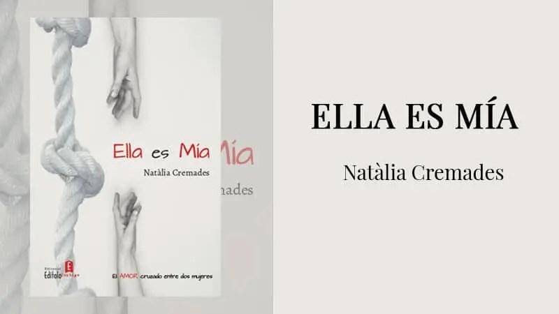 Ella Es Mía por Natàlia Cremades López