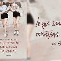 Lo que soñé mientras dormías por Ana Francis Mor - Libros lésbicos