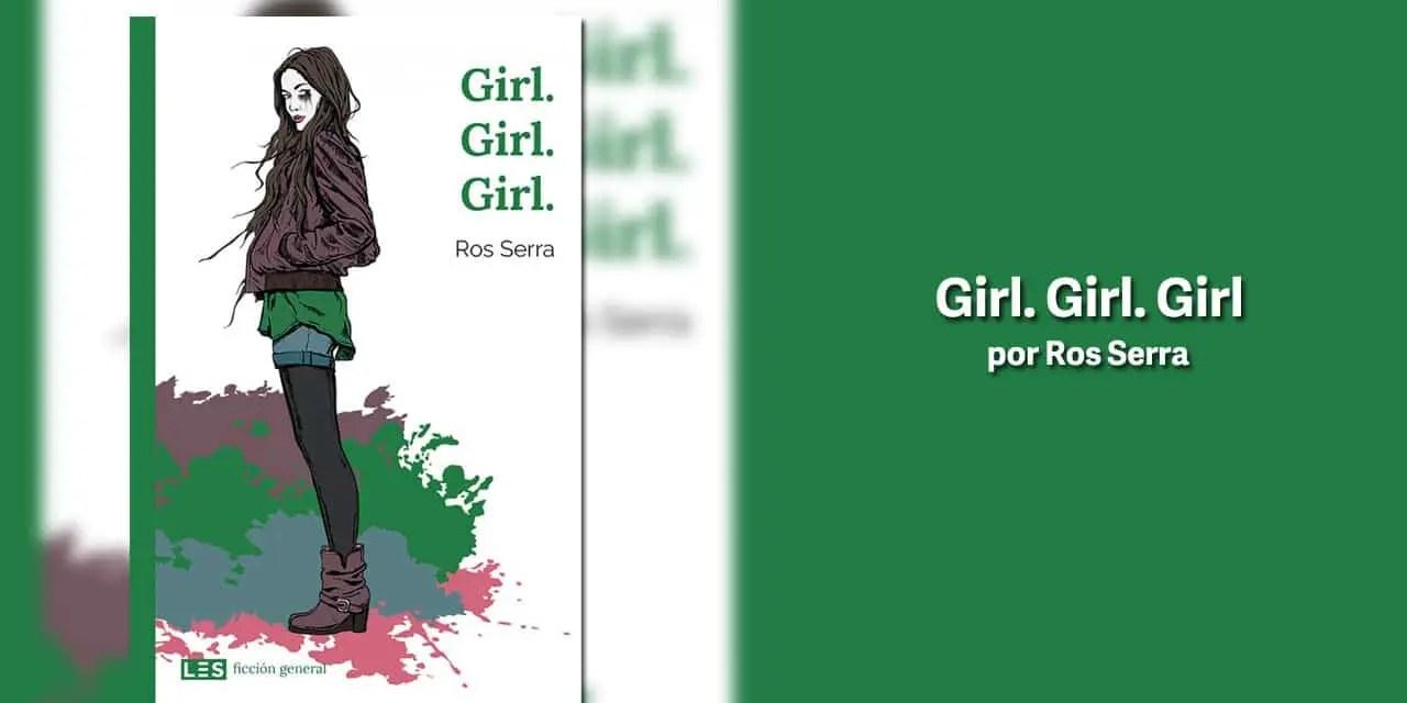 Girl. Girl. Girl. por Ross Serra