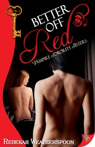 Better Off Red by Rebekah Weatherspoon