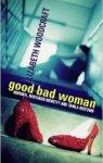 goodbadwoman