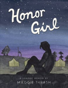 Honor Girl by Maggie Thrash