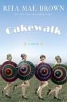 cakewalk-rita-mae-brown