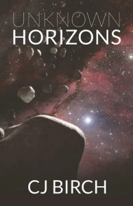 Unknown Horizons by CJ Birch cover, showing asteroid belt