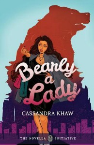 Bearly a Lady by Cassandra Khaw