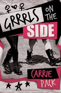 Grrrls On the Side by Carrie Pack cover