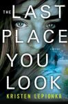 The Last Place You Look by Kristen Lepionka cover