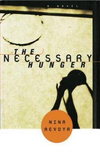 The Necessary Hunger by Nina Revoyr cover