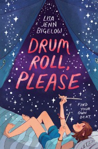 Drum Roll, Please by Lisa Jenn Bigelow cover