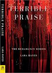 The cover of Terrible Praise by Lara Hayes