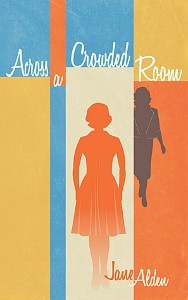 Across a Crowded Room by Jane Alden cover