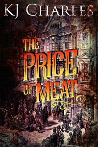 The Price of Meat by KJ Charles cover