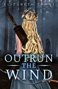 Outrun the Wind by Elizabeth Tammi