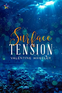 Surface Tension by Valentine Wheeler cover