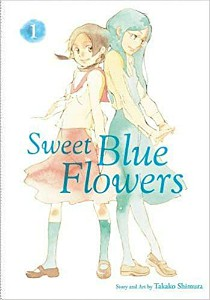 Sweet Blue Flowers Vol 1 by Takako Shimura cover