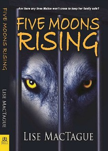Five Moons Rising by Lise MacTague