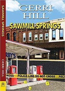 Sawmill Spring by Gerri Hill