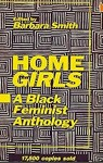 Homegirls: A Black Feminist Anthology edited by Barbara Smith