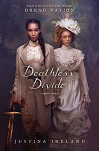 Deathless Divide by Justina Ireland (Amazon Affiliate Link)